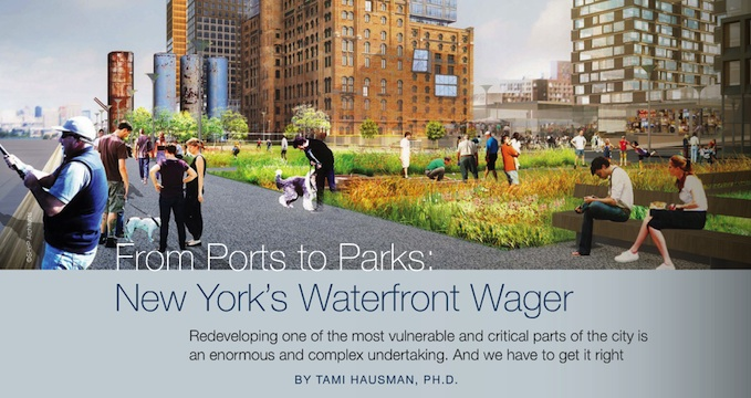 """From Ports to Parks: New York's Waterfront Wager"" by Dr. Tami Hausman"