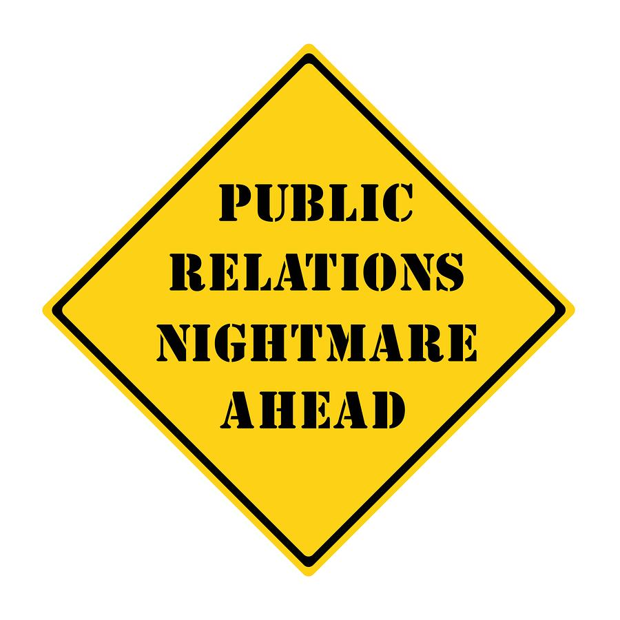 Public Relations Nightmare Ahead Sign